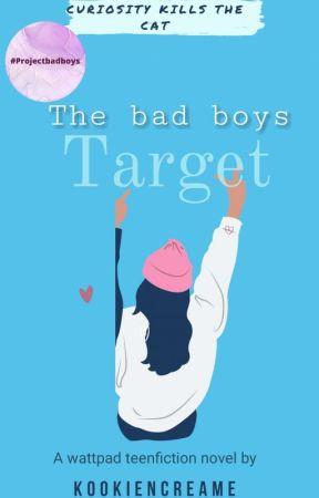 The Bad Boys Target (#1 Royal Academy Series) by KookieNcreame