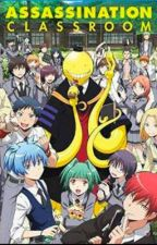 The Assassin of Time (Assassination Classroom X Reader) by AnimeOhGod