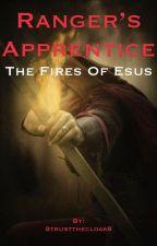 The Fires of Esus - Ranger's Apprentice by 8trustthecloak8