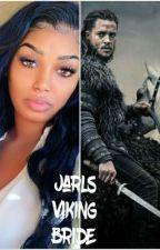 the jarls viking bride ( Unedited)  by NettaWade