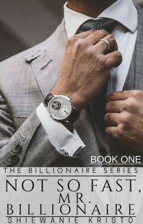 Not So Fast, Mr. Billionaire [PUBLISHED] by ThePsychoMadHatter