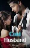 My cold husband (PUBLISHED ON DREAME) cover