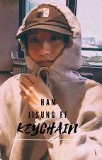 Keychain  Han jisung FF by ysha_10