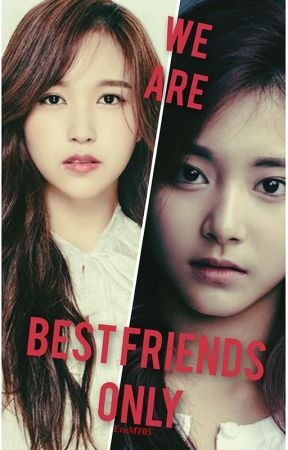 We Are Best Friends Only | MiTzu by EveMT05