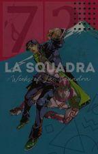 La Squadra {7 Weeks of La Squadra} by _solarriumki