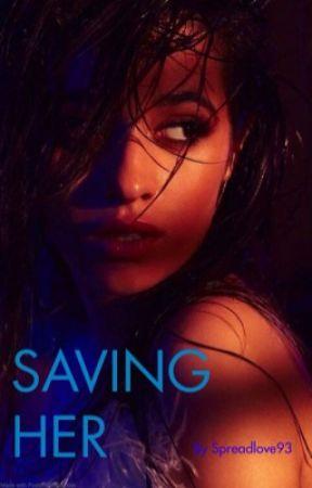 Saving Her by spreadlove93