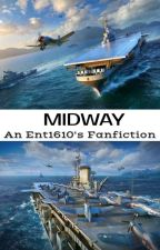 Midway-class to Azur Lane (Ent1610's Fanfiction The 1st Arc) by Ent1610