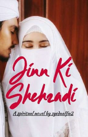 JINN KI SHEHZADI✔ by SyedaAlfiya2