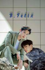 B.Felix  by Z_Goldris