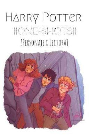 Harry Potter ||One-Shots|| [Personaje x Lectora] by Txa_ff7514