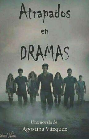 Atrapados En Dramas. by agosvazquez15