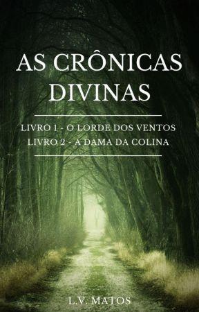 As Crônicas Divinas by LouiseRomanov