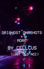 GRIANGST ONESHOTS by a1uptics