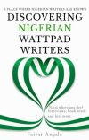 Discovering Nigerian Wattpad Writers cover