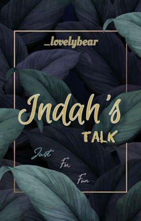 Indah's Talk by _lovelybear
