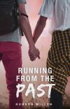 RUNNING FROM THE PAST (WATTYS '20 WINNER - YOUNG ADULT)✔️ cover