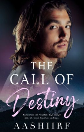 The call of destiny by AashiIrf