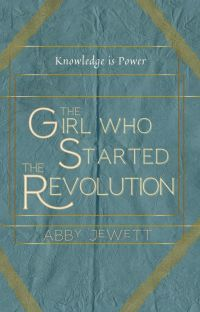 The Girl Who Started the Revolution cover