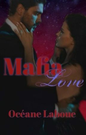 Mafia love  by oceaneLaboue