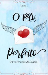 O Par Perfeito - Livro 1 cover