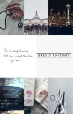 Grey's Anatomy One-Shots by FangirlInATrenchCoat