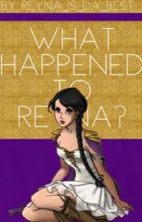 What Happened to Reyna? cover