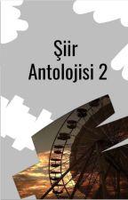 WattpadPoetryTR tarafından yazılan Şiir Antolojisi 2 adlı hikaye