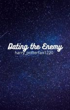 Dating the Enemy by harry_potterfan1220