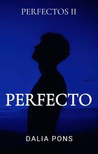 Perfecto [✔️] (Perfectos #2) cover
