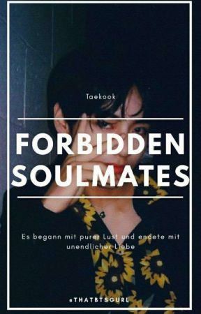 Forbidden Soulmates • TaeKook by thatbtsgurl