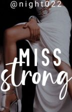 Miss strong by night022