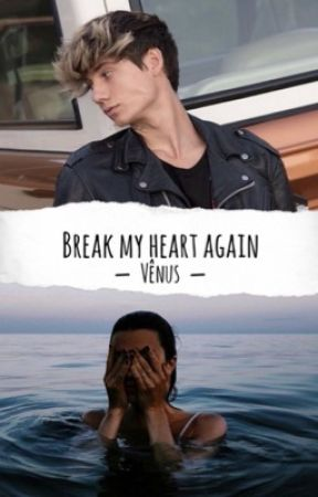 Break my heart again by The__Venus