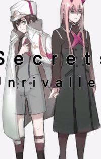 Secrets unrivalled - Darling In The Franxx  cover