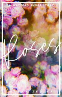 Roses | A Short Story ✓ cover
