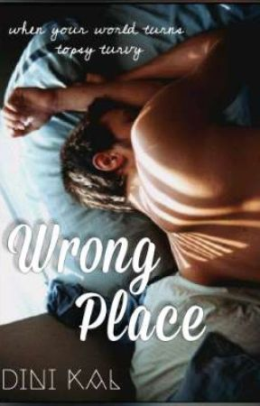 Wrong Place { A completed Short Story/ Lgbt}  by Dini__Kal