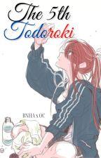 The 5th Todoroki (BNHA x OC) (ON HOLD) by Koyon_Chan