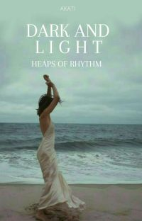 Dark and Light : Heaps of rhythm | poetry ▣ cover