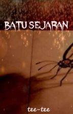 BATU SEJARAN by tee_collect