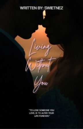 Living Without You by swietnez
