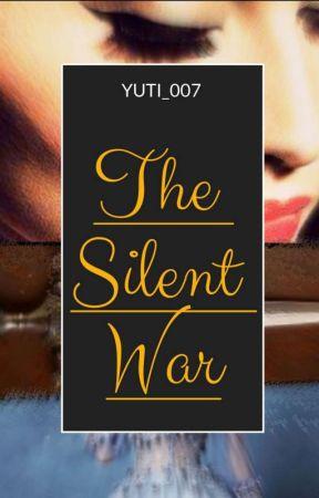 The Silent War by yuti_007