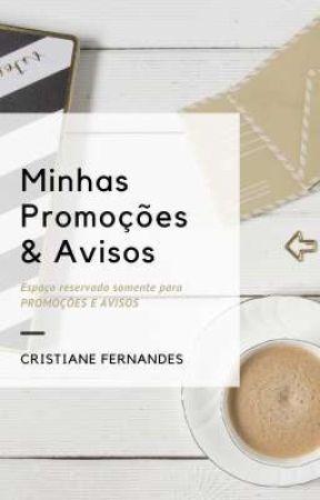 MINHAS PROMOÇÕES & AVISOS by cristianefs