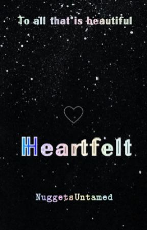 Heartfelt by NuggetsUntamed