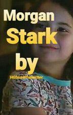 Morgan Stark   I'm Not A Hero by HGfanHPfanWriter