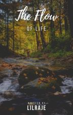 Flow of Life by LilRaje