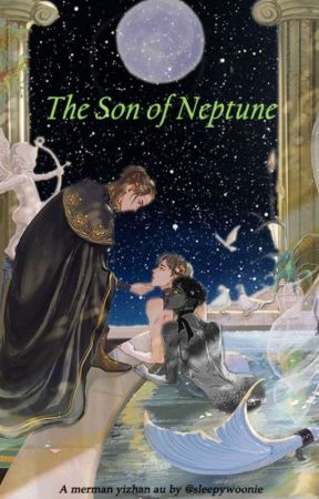The son of Neptune ; Yizhan merman au (on going)  by sleepywoonie