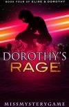Dorothy's Rage (Book 4 of Elise & Dorothy) cover