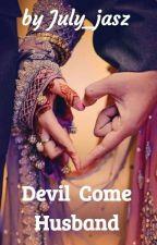 Devil Come Husband by July_jasz