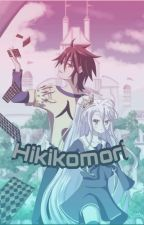 Hikikomori (No Game No Life X Reader)  by RoyaleAbsol