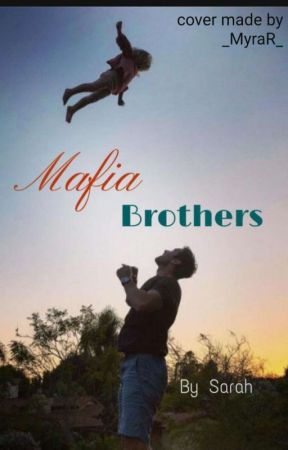 Mafia Brothers by Sarah1999268