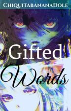| Gifted Words | BNHA x OC by ChiquitabananaDole